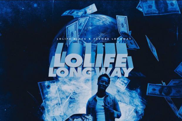 "Peewee Longway & LoLife Blacc Team Up On ""LoLife Longway"""
