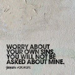 worry about your own sins