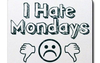 Fighting M.A.D. (Monday Affective Disorder)