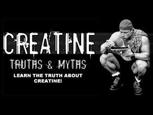 Creatine truths & myts