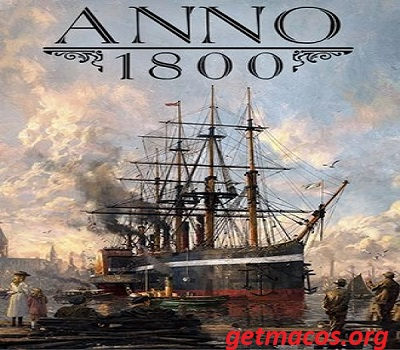 Anno 1800 Crack With License Key Full Game PC Download