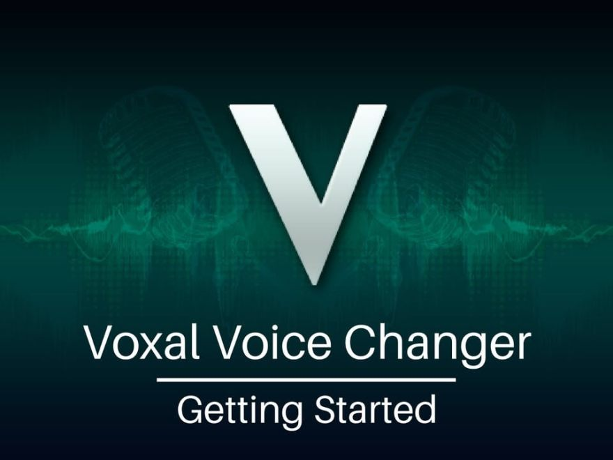 Voxal Voice Changer Free Download
