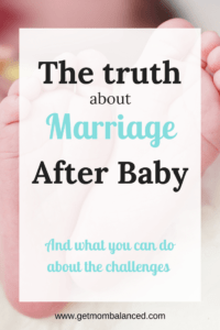 Marriage after baby truths   The challenges baby can bring   Tips for improving relationship after baby   Honesty with friends