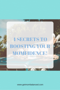 Want more momfidence? Try these ideas to get a boost of confidence. Click to read or pin and save for later!