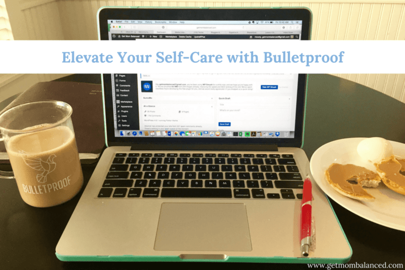 Bulletproof coffee helps you elevate your self-care. As a work-from-home mom, this is so important! #sponsored