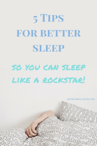 Sleep tips for moms | How to get better sleep | Ideas for improved sleep | Better rest