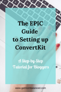 Setting up ConvertKit | Tutorial for Bloggers | Step-by-step instructions to set up ConvertKit
