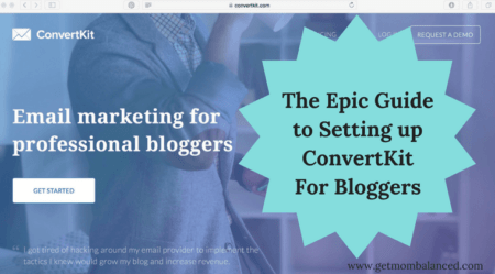 The Epic Guide to Setting Up ConvertKit for Bloggers