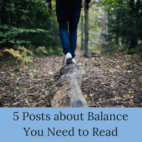 Balance is a challenge. Read these 5 posts about work-life balance to be inspired