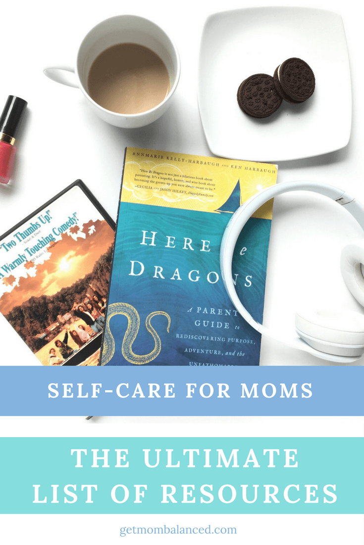 Self-care for moms | Posts, ideas, and activities for stress management | The ultimate list of resources for self-care for moms
