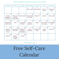 Self-Care Calendar | Free printable | Self care activities | Create a routine | Ideas for life | Self-care for moms | Busy women need self-care