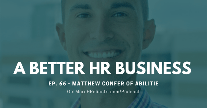 A Better HR Business - Matthew Confer - Virtual Experiential Learning Company