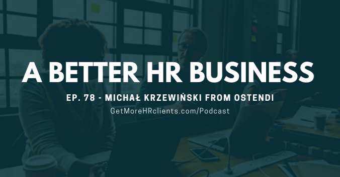 A Better HR Business - Michał Krzewiński from Ostendi