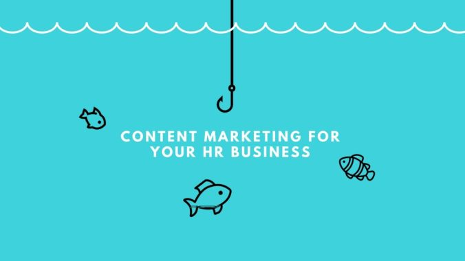 Content Marketing For HR Companies