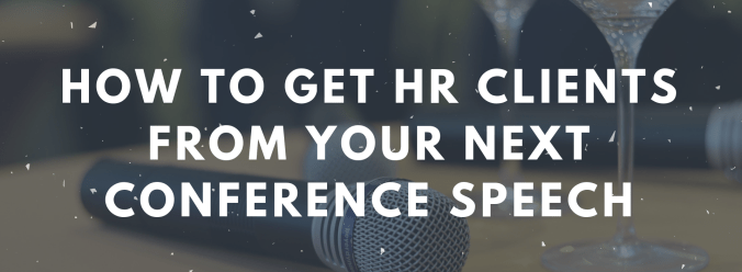 Get Consulting Clients From Your Next Conference Speech