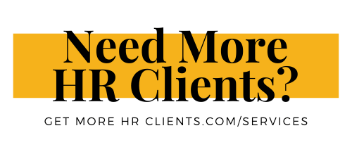 Get More Clients For Your HR Consultancy side