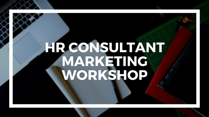 HR Consultant Marketing Workshop