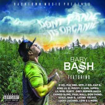 "Album Stream: Baby Bash - ""Don't Panic It's Organic"" [Audio]"