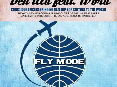 "BeN iLLa Feat. Word - ""Fly Mode"" (Prod. By E. Smitty) [Audio]"