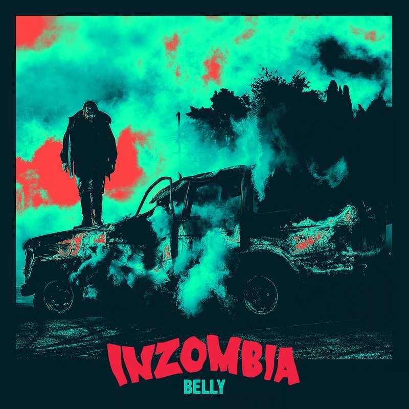"Belly - ""Inzombia"" #Inzombia [Mixtape]"