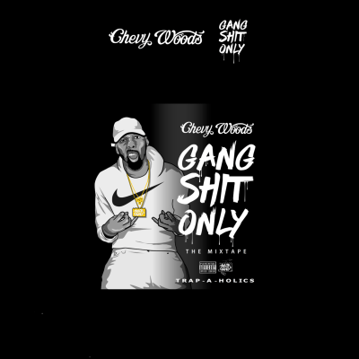 Chevy_Woods_Gang_Shit_Only-back-large