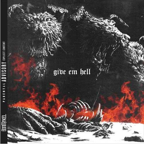 "DON MYKEL - ""Give Em Hell"" (Prod. By SM Tracks) [Audio]"
