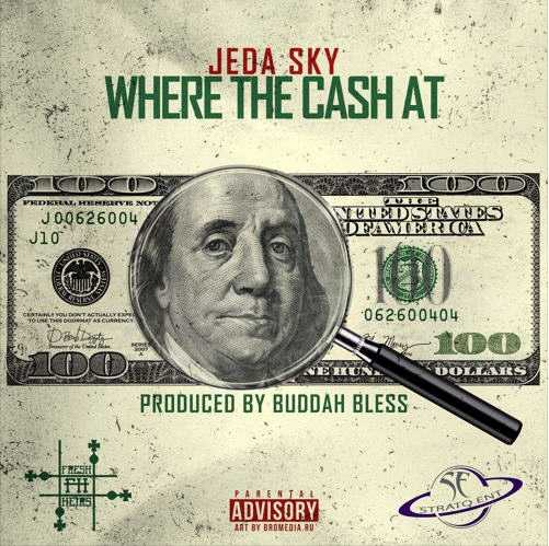 "Atlanta's Jeda Sky Returns With Newest Banger, ""Where The Cash At?"" [Audio]"