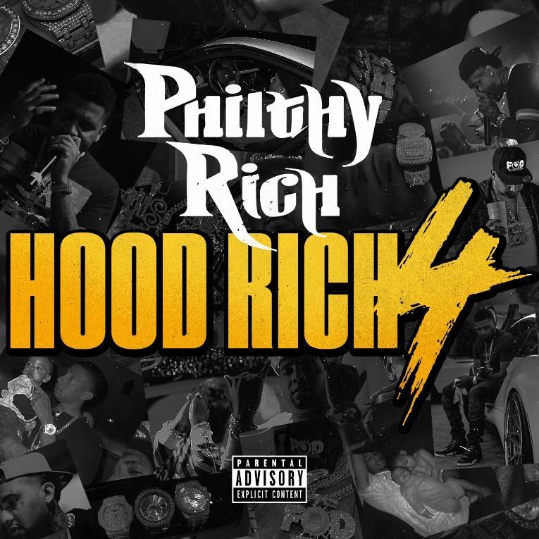 "Album Stream: Philthy Rich - ""Hood Rich 4"" [Audio]"