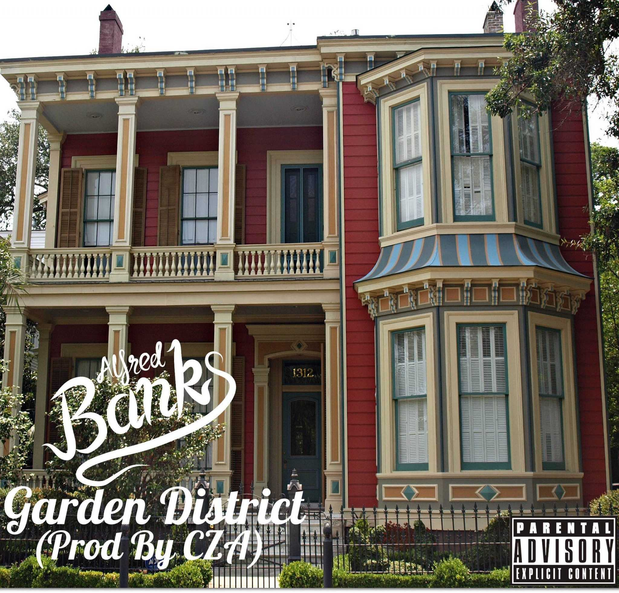 """Alfred Banks - """"Garden District"""" (Produced by CZA) [Audio]"""