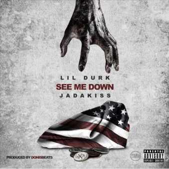 "Lil Durk ft. Jadakiss - ""See Me Down"" (produced by @DonisBeats) [Audio]"