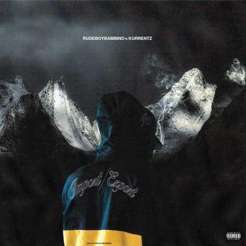 "EP Stream: Rudeboy Bambino - ""Import N Export"" [Audio]"