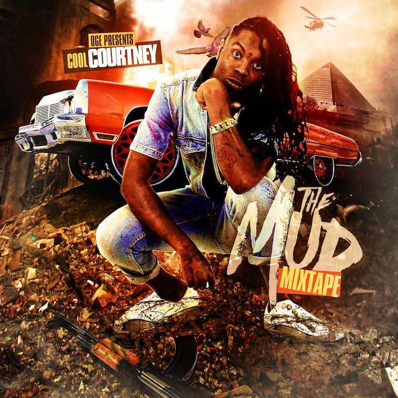"Cool Courtney - ""The Mud Mixtape"" [Audio]"