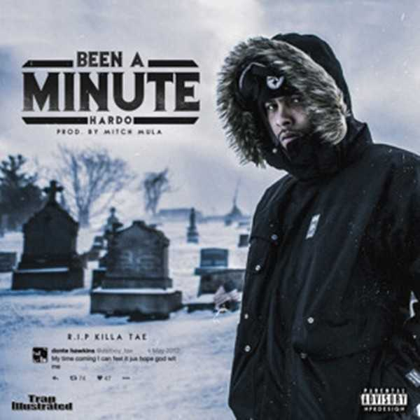 """Hardo - """"Been A Minute"""" (Produced by Mitch Mula) [Audio]"""