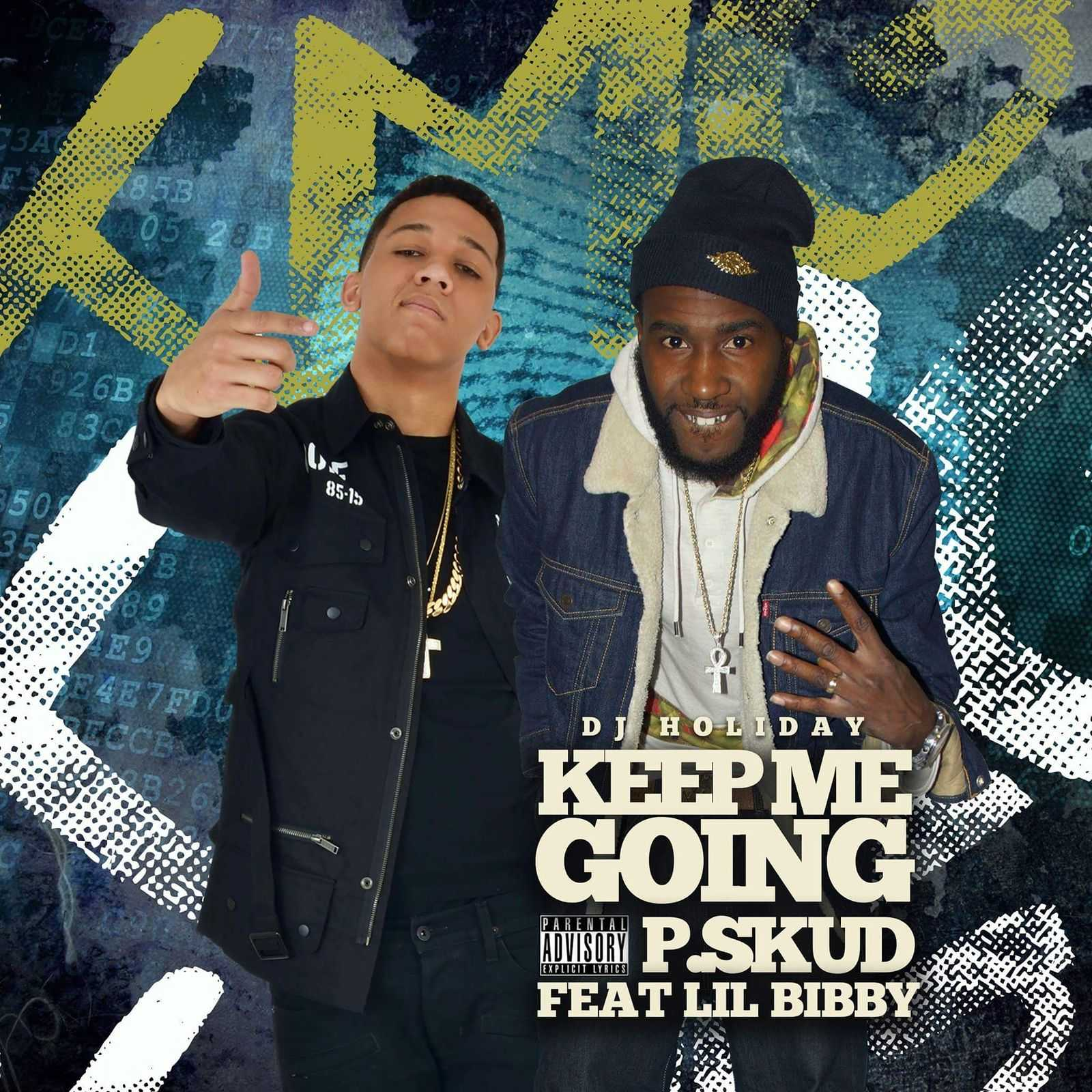 """P.Skud - """"Keep Me Goin"""" Feat. Lil Bibby [Audio]"""