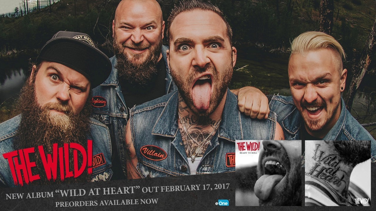 The Wild! - Best In The West   'Wild At Heart' In Stores 2.17.17