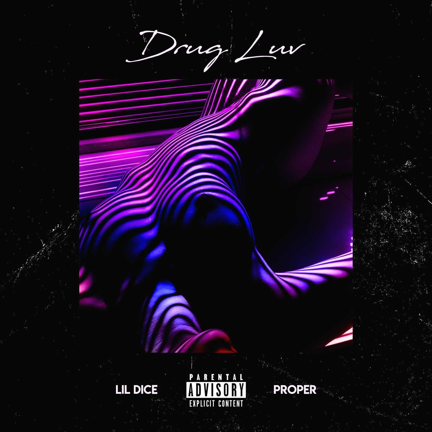 Lil Dice - Drug Luv 🚀🚀🚀 [Audio]