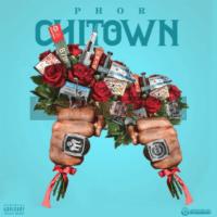 PHOR - Chi Town [Audio]