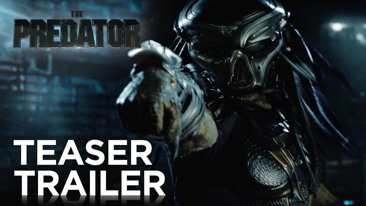 The Predator   Teaser Trailer [HD]   20th Century FOX