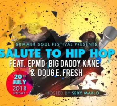 Summer Soul Fest Salute To Hip Hop Featuring EMPD, Doug E. Fresh, Big Daddy Kane
