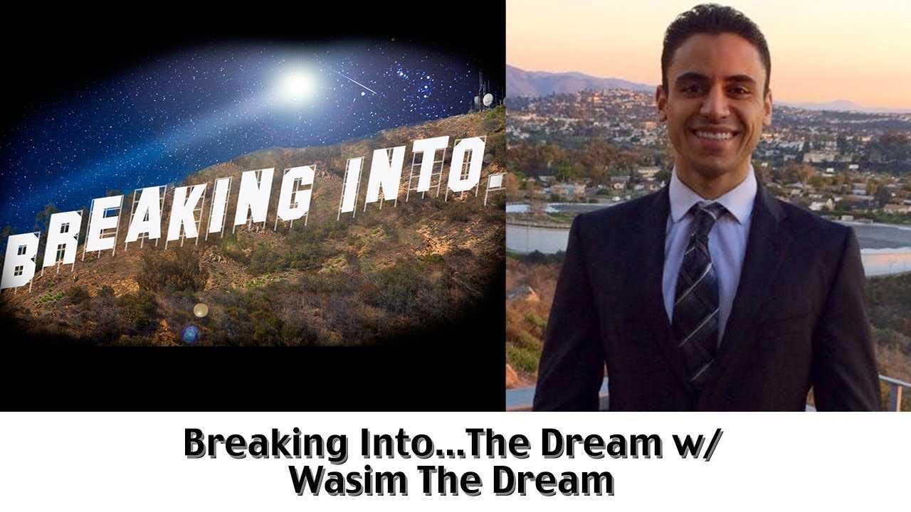 Breaking Into The Dream w/ Wasim The Dream   BHL's Breaking Into