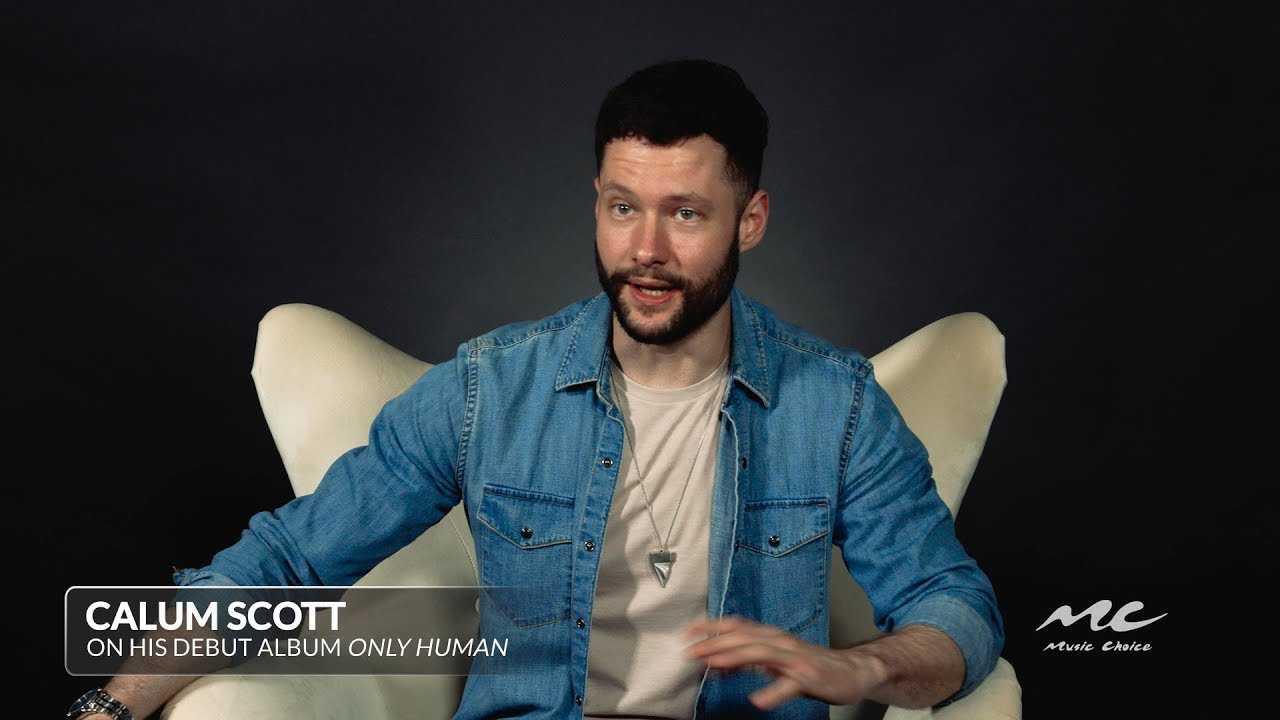 Calum Scott on His Debut Album 'Only Human'