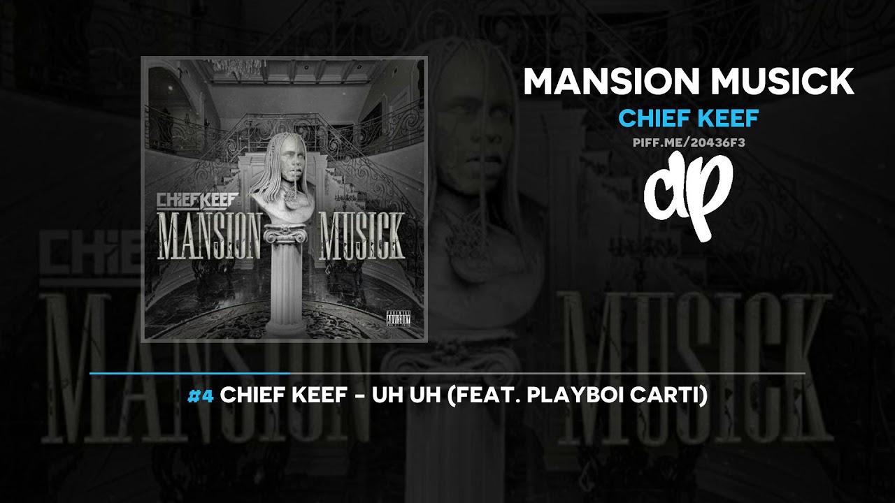 Chief Keef - Mansion Musick (FULL MIXTAPE)