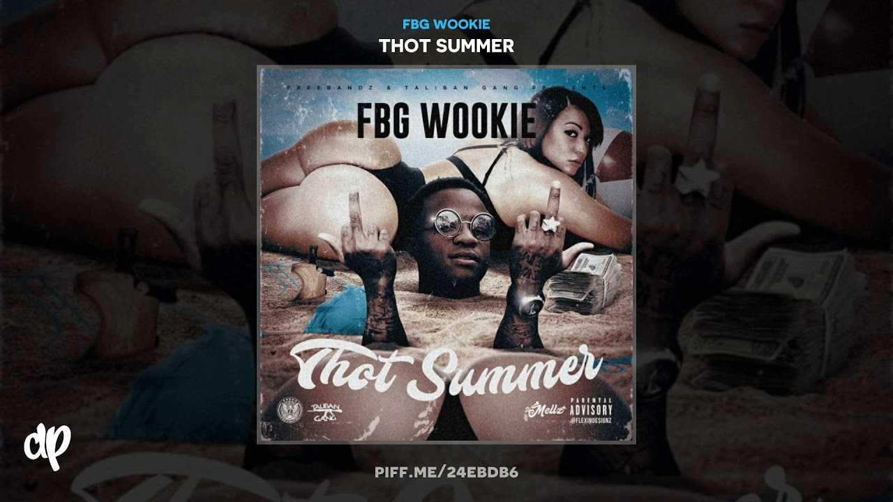 FBG Wookie - Fck My Baby Mama [Thot Summer]