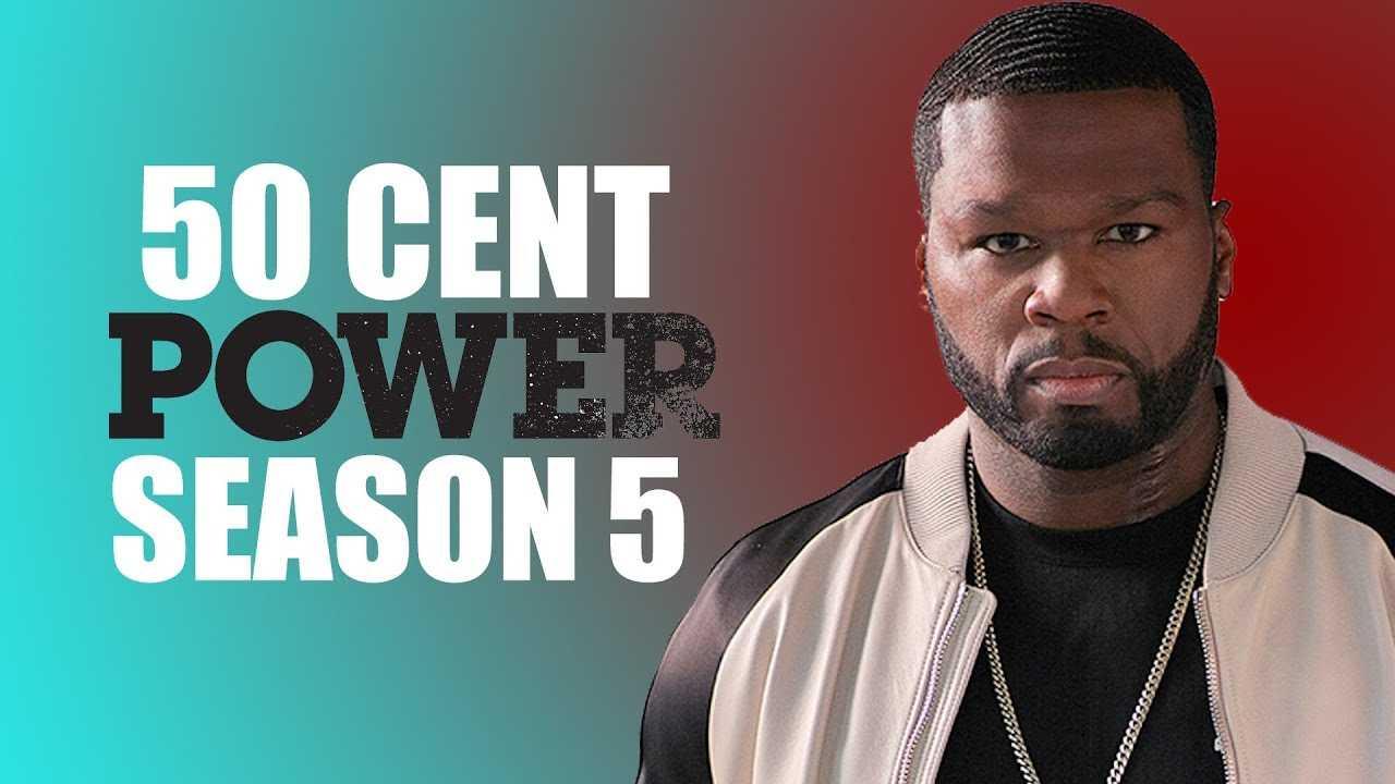 'Power' Season 5 - 50 Cent Has the Inside Scoop