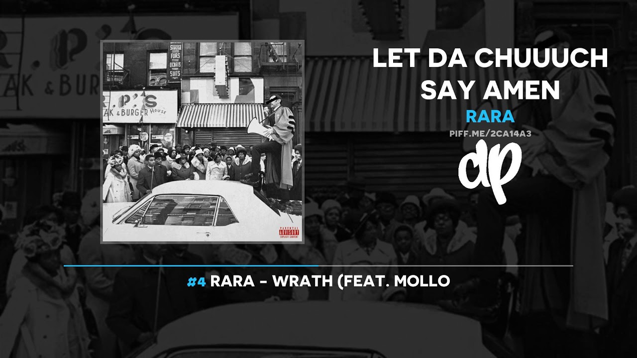 RaRa - Let Da Chuuuch Say Amen (FULL MIXTAPE)