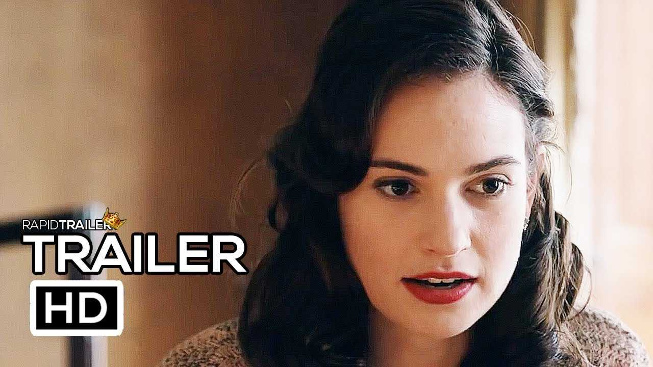 THE GUERNSEY LITERARY AND POTATO PEEL PIE SOCIETY Official Trailer (2018) Lily James Netflix Movie