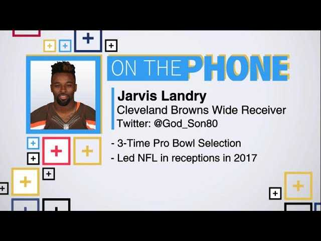 Tiki and Tierney: Jarvis Landry talks transition to Cleveland