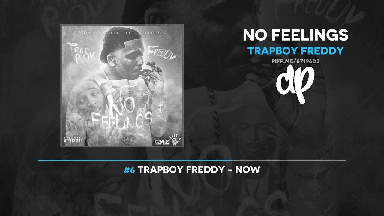 Trapboy Freddy - No Feelings (FULL MIXTAPE)