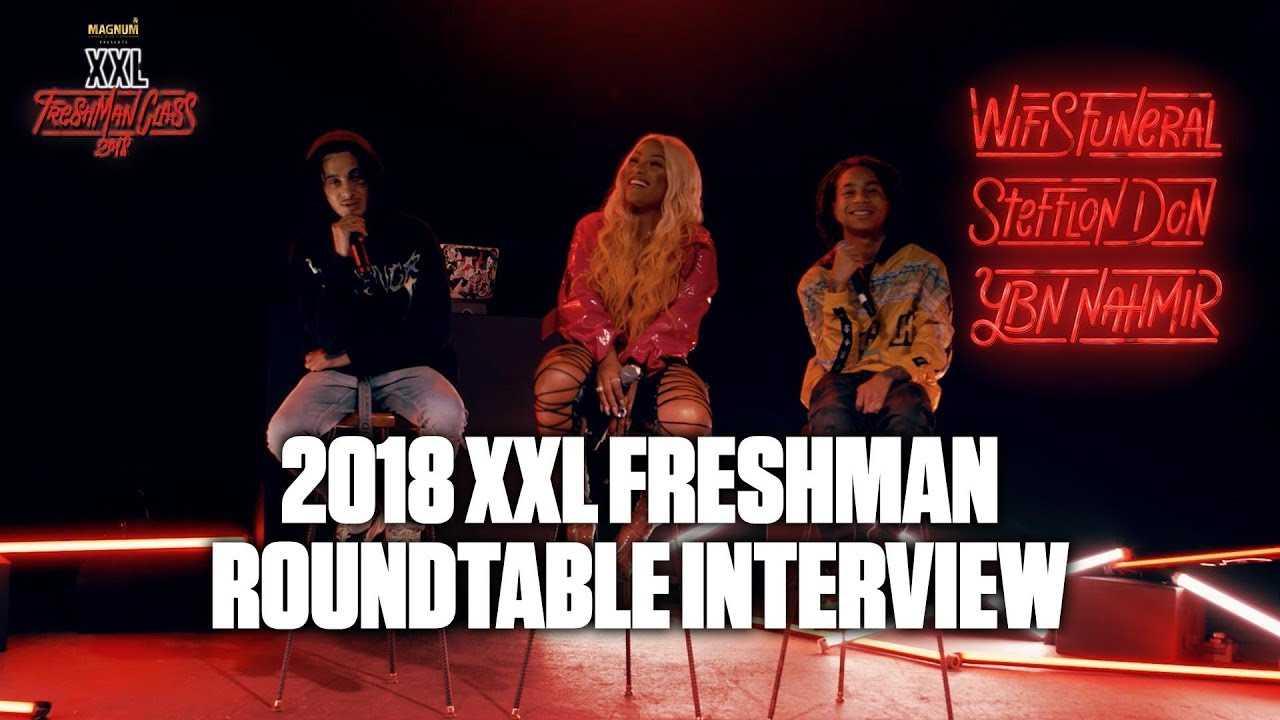Wifisfuneral, Stefflon Don and YBN Nahmir Strengthen Their Legacy - 2018 XXL Freshman