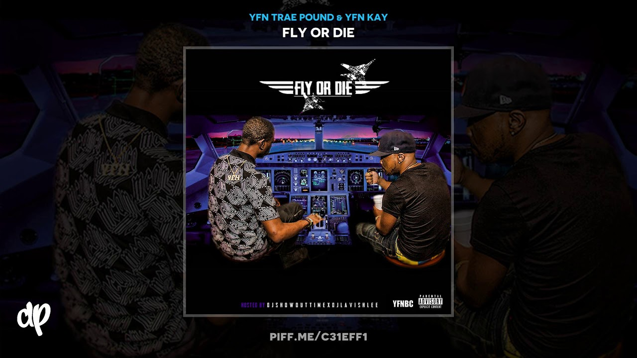 YFN Trae Pound & YFN Kay - Tryin To Know You [Fly Or Die]
